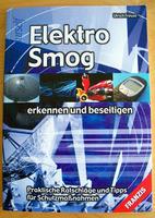 Elektro Smog - erkennen und beseitigen